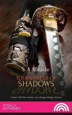 Tournament of Shadows by SA Meade image