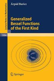 Generalized Bessel Functions of the First Kind by Arpad Baricz