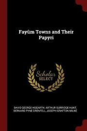 Fayum Towns and Their Papyri by David George Hogarth image