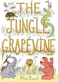 The Jungle Grapevine by Alex Beard image