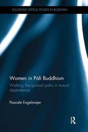 Women in Pali Buddhism by Pascale Engelmajer image
