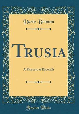 Trusia by Davis Brinton image