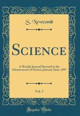 Science, Vol. 5 by S Newcomb image
