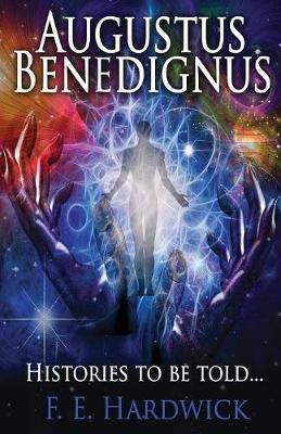 Augustus Benedignus by F E Hardwick