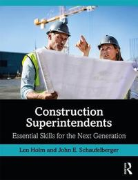 Construction Superintendents by Len Holm