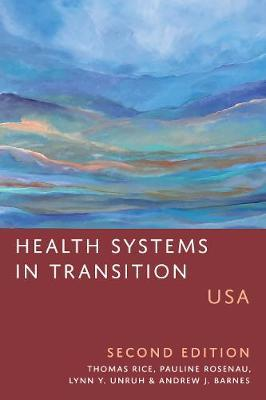 Health Systems in Transition by Thomas Rice