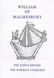 Kings Before the Norman Conquest by William of Malmesbury image