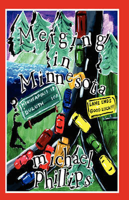 Merging in Minnesota by Michael Phillips