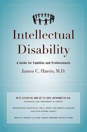 Intellectual Disability by James C Harris
