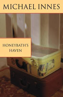 Honeybath's Haven by Michael Innes image