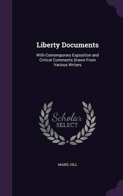 Liberty Documents by Mabel Hill