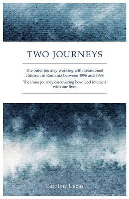 Two Journeys by Caroline Lucas image
