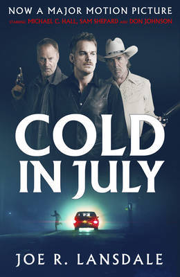 Cold in July by Joe R Lansdale