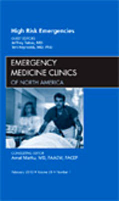 High Risk Emergencies, An Issue of Emergency Medicine Clinics by Jeffrey A. Tabas image