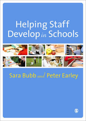 Helping Staff Develop in Schools by Sara Bubb image