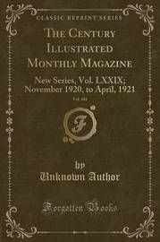 The Century Illustrated Monthly Magazine, Vol. 101 by Unknown Author image
