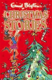 Enid Blyton's Christmas Stories by Enid Blyton