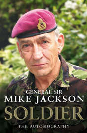 Soldier: The Autobiography by Mike Jackson image