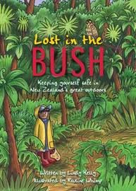 Lost in the NZ Bush: Junior guide to survival in the New Zealand bush by Lindy Kelly image