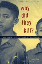 Why Did They Kill? by Alexander Laban Hinton image