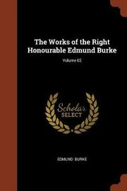 The Works of the Right Honourable Edmund Burke; Volume 03 by Edmund Burke image