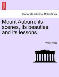 Mount Auburn by Wilson Flagg
