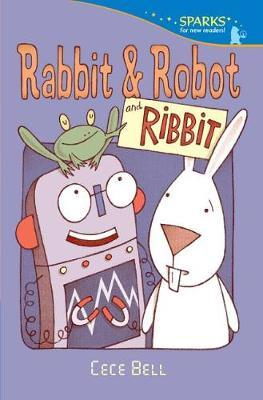 Rabbit and Robot and Ribbit by Cece Bell image