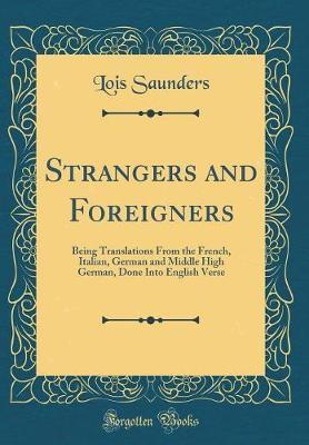 Strangers and Foreigners by Lois Saunders image