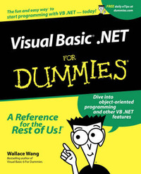 VisualBasic .NET For Dummies by Wallace Wang