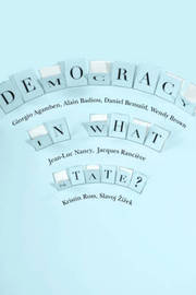 Democracy in What State? by Giorgio Agamben