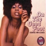 On The Good Foot Essential Funk Classics (2CD) by Various