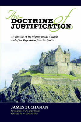 The Doctrine of Justification by James Buchanan