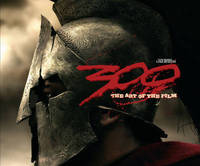 300: The Art of the Film by Frank Miller image