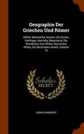 Geographie Der Griechen Und Romer by Conrad Mannert image