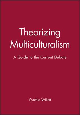 Theorizing Multiculturalism