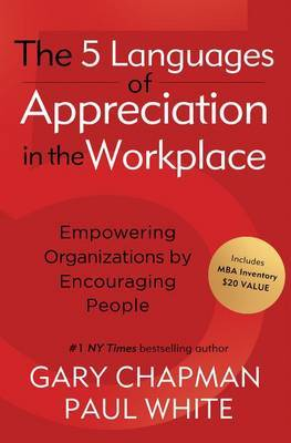 The 5 Languages of Appreciation in the Workplace by Gary Chapman image