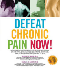 Defeat Chronic Pain Now! by Charles E. Argoff image