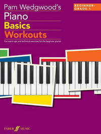Pam Wedgwood's Piano Basics Workouts by Pam Wedgwood