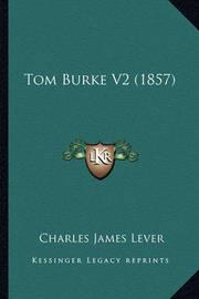 Tom Burke V2 (1857) by Charles James Lever
