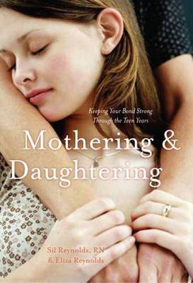 Mothering and Daughtering by Sil Reynolds
