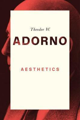 Aesthetics by Theodor W Adorno image