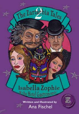The Zartarbia Tales: Bk. 2 by Ana Fischel image