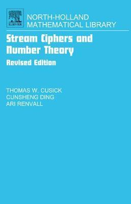 Stream Ciphers and Number Theory: Volume 66 by Cunsheng Ding