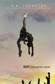 Exit, Pursued by a Bear by Emily Kate Johnston