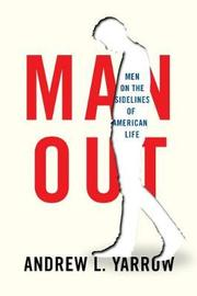 Man Out by Andrew L Yarrow
