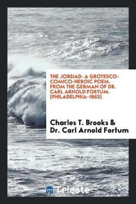 The Jobsiad by Charles T Brooks