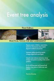 Event Tree Analysis Third Edition by Gerardus Blokdyk
