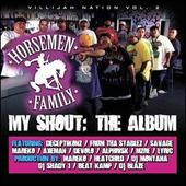 My Shout: The Album by The Horsemen Family