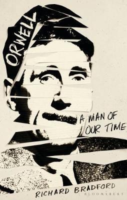 Orwell by Richard Bradford