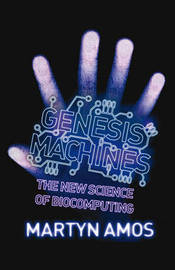 Genesis Machines by Martyn Amos image